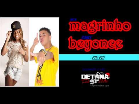 Baixar Mc Magrinho e Mc Beyonce - Fiu Fiu
