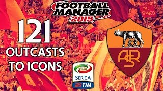 Outcasts To Icons - Ep.121 I Feel For You Slavi... I Really Do (Juventus) | Football Manager 2015