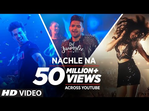 Guru Randhawa: Nachle Na Video - DIL JUUNGLEE | Neeti M - Taapsee P Saqib Saleem Jackky Bhagnani