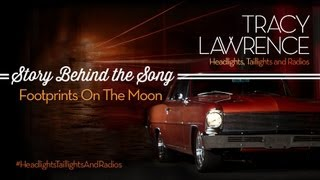 Tracy Lawrence  Footprints on the Moon Story Behind The Song