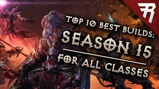 Top 10 Best Builds for Diablo 3 2.6.1 Season 15 (All Classes, Tier List)