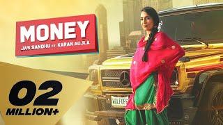 Money – Jass Sandhu Ft Karan Aujla