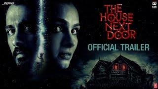 The House Next Door 2017 Movie Trailer