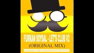 Furkan Soysal - Let's Club