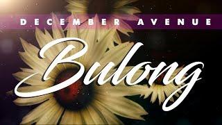 December Avenue - Bulong (OFFICIAL LYRIC VIDEO)