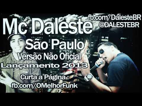 Baixar Mc Daleste - São Paulo [Top's de Angra ,Nóis tem em Dobro ] Lançamento 2013