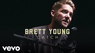 "Brett Young - ""Catch"" Official Performance 
