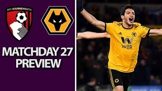 Bournemouth v. Wolves | PREMIER LEAGUE MATCH PREVIEW | 02/23/2019 | NBC Sports