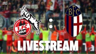 1. FC Köln vs. FC Bologna - LIVE