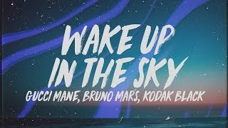 gucci-mane-bruno-mars-kodak-black-wake-up-in-the-sky-lyrics.jpg