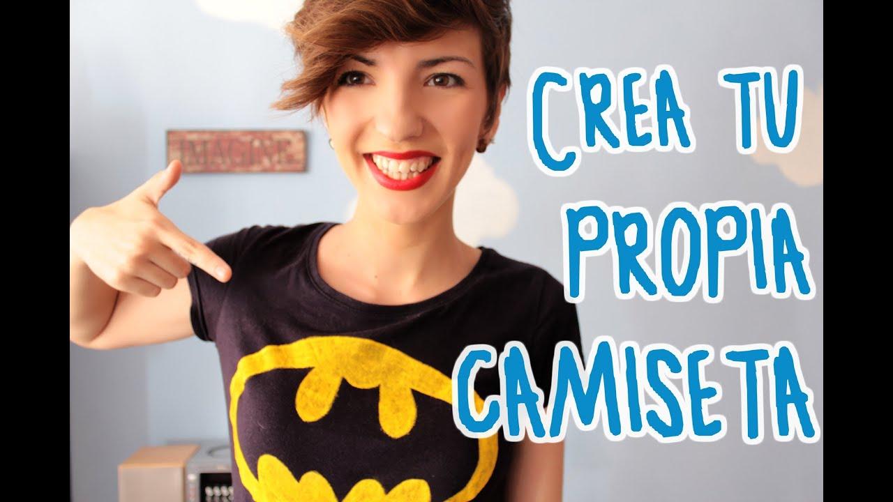 Crea tu propia camiseta f cil y barato el rinc n del - Crea tu propia casa ...