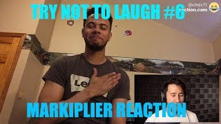 TRY NOT TO LAUGH #6 REACTION!!!!   Markiplier Reaction
