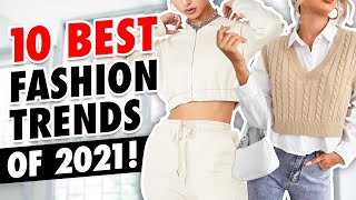 Top 10 WEARABLE Fashion Trends of 2021!