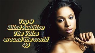 Top 9 Blind Audition (The Voice around the world 49)(REUPLOAD)