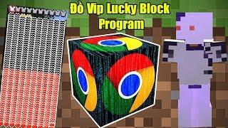 THỬ THÁCH 24H TÌM ĐỒ VIP NHẤT TRONG LUCKY BLOCK PROGRAM VIP ** QUÁ NHIỀU ĐỒ VIP