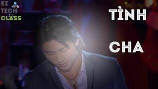 Đan Nguyên Live – Tình Cha (Ngọc Sơn)   EZ TECH CLASS