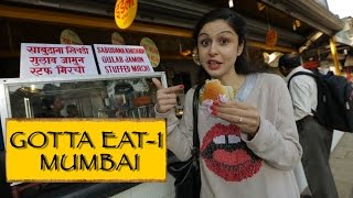 Gotta Eat || Part 1 || Mumbai