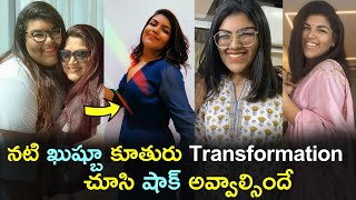 Kushboo daughter Anandita unbelievable transformation..