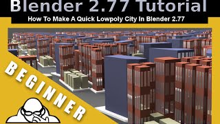 how-to-make-a-quick-low-poly-city-in-blender-2 77 - Music Videos