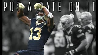 "Michael Thomas - ""Put A Date On It"" ᴴᴰ (2018 New Orleans Saints Highlights)"