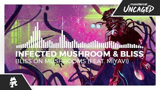 Infected Mushroom & Bliss - Bliss on Mushrooms (feat. Miyavi) [Monstercat Release]