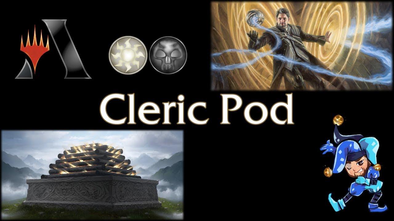 Black White Cleric Pod - Standard Magic Arena Deck - October 13th, 2021