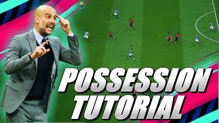FIFA 19 BEST CUSTOM TACTICS POSSESSION TUTORIAL