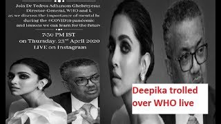 Deepika Padukone trolled over joining hands with WHO..