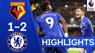 Watford 1-2 Chelsea | Abraham & Pulisic Keep Up Fine Form | Highlights