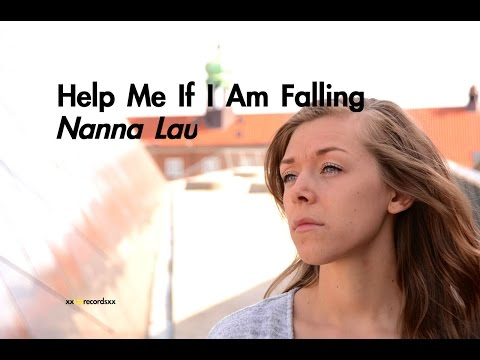 Help Me If I Am Falling by Nanna Lau