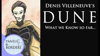 Road To Dune, Episode 35, What we know so far...
