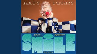 Smile (Joel Corry Remix)
