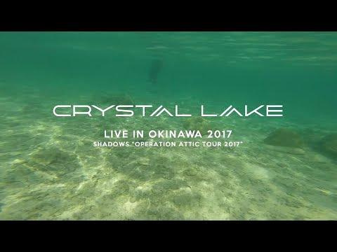 Crystal Lake - Live in Okinawa 2017 (Vlog)