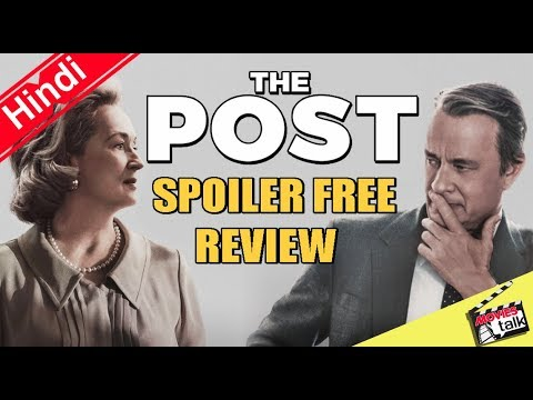 THE POST - Movie Spoiler Free Review [Explained In Hindi]