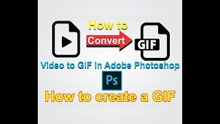 How to create a Gif from a Video in Photoshop