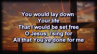 This Is Amazing Grace  Phil Wickham Worship Video with lyrics