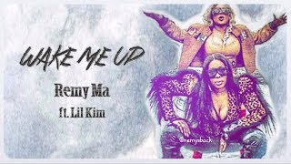 Wake Me Up Lyrics ~ Remy Ma ft, Lil Kim