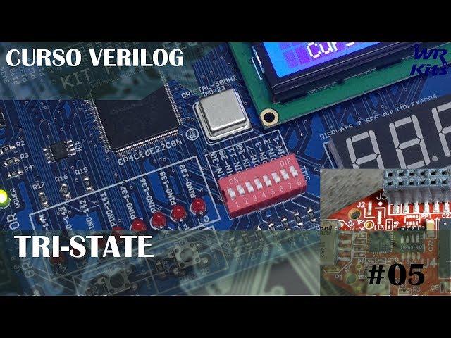 TRI-STATE | Curso de Verilog #05