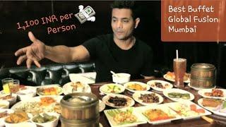 Where to get Best buffet in MUMBAI | Best Food Mumbai | Global Fusion Mumbai Versova
