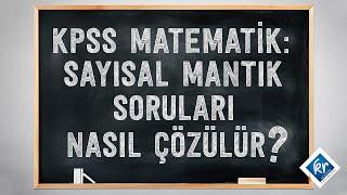 KPSS Matematik - Sayısal Mantık