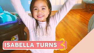 Our Princess I  Isabella Turns 3