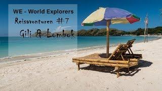 WE World Explorers Reisavonturen #7 Highlights Gili & Lombok 2018