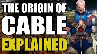 Marvel Comics: Cable's Origin Explained