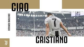 Ciao, Cristiano! | Juventus says goodbye to Cristiano Ronaldo | Juventus