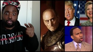 Need a Tywin Lannister T-Shirt + Yelling about Stephen A, Shaming, and Election 2016.