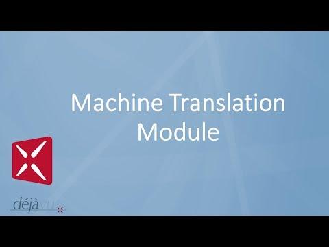 Déjà Vu X2 - Machine Translation Module
