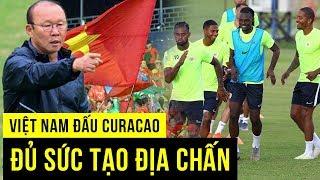 HLV người Anh khẳng định bất ngờ về việc Việt Nam thắng Curacao
