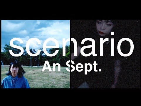 An Sept. - scenario [Official Music Video]
