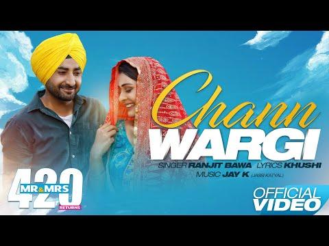 Chann Wargi (Full Song) Ranjit Bawa - Mr & Mrs 420 Returns