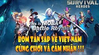 Survival Heroes - Khi game MOBA kết hợp với Sinh tồn sẽ NTN, có luôn cái Top 1 cực gắt !!!